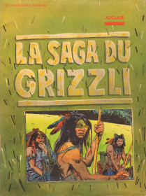 AUCLAIR - LA SAGA DU GRIZZLI - N&B - BE - EO JUIN 1976