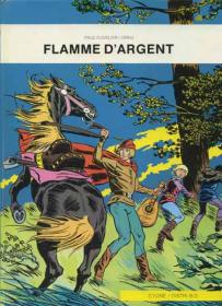 GREG - CUVELIER - FLAMME D'ARGENT T1 - TBE - RE JAN 1981