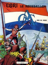 DE MOOR - CORI LE MOUSSAILLON TOME 1 - TBE - EO JAN 1976