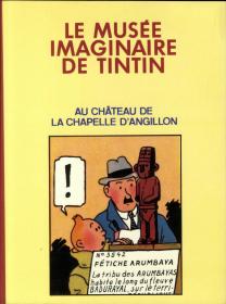 HERGE - TINTIN AU CHATEAU DE LA CHAPELLE D'ANGILLON - TBE - EO SEPT 1984