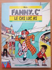 MERHO - FANNY & Cie - LE CAS LUC AS - TBE + DEDICACE - EO JUIN 1992